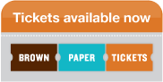 Tickets Available Now - Brown Paper Tickets